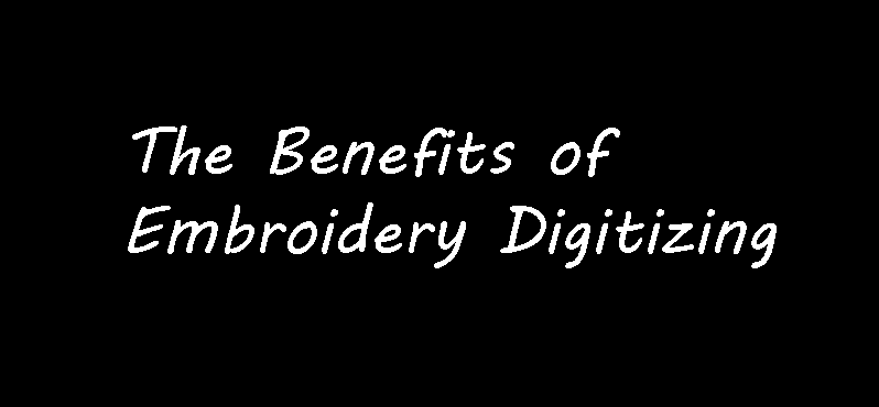The benefits of embroidery digitizing